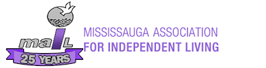 MISSISSAUGA ASSOCIATION FOR INDEPENDENT LIVING